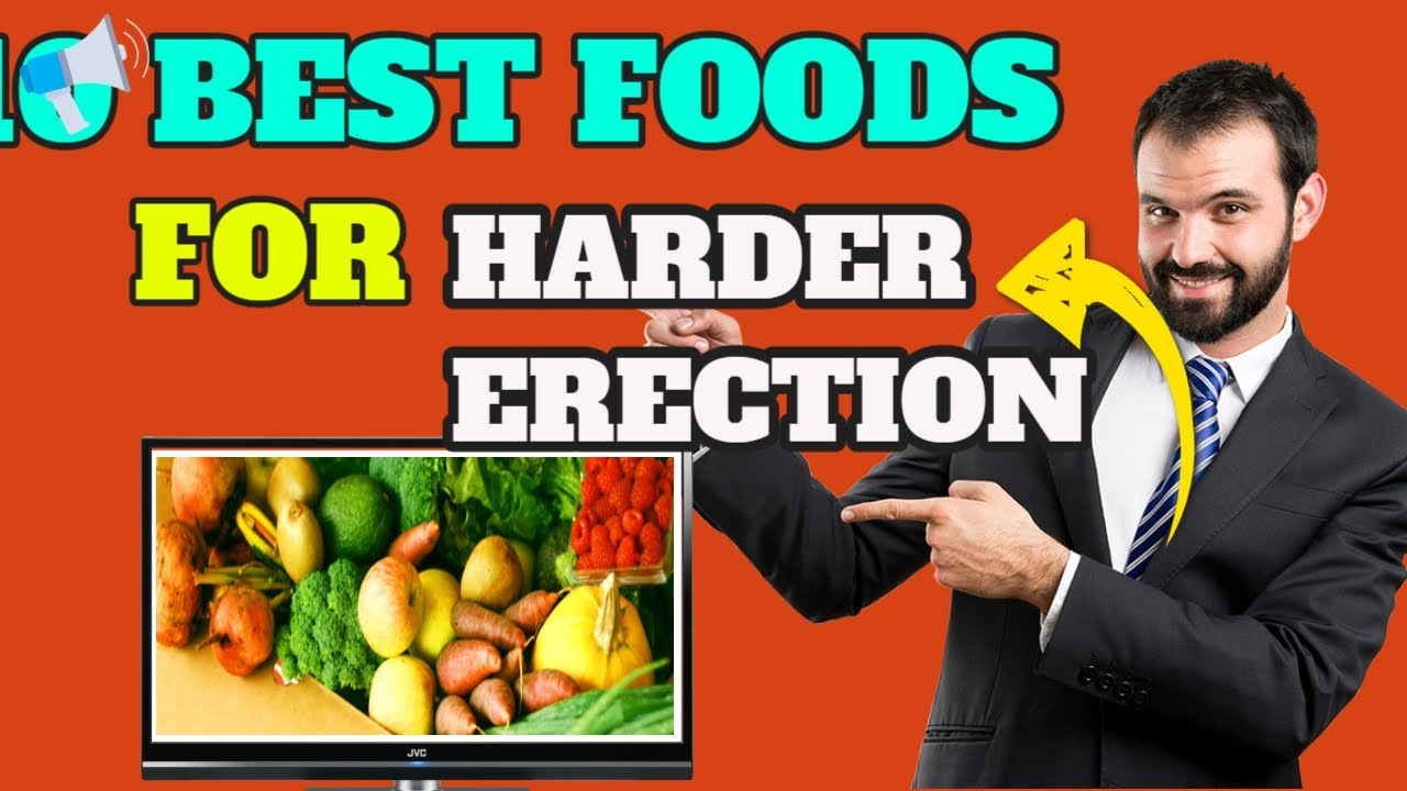 hogyan lehet növelni az erekciót étellel